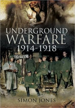 Underground Warfare, 1914-1918