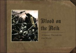 Blood on the Reik: A Journey Through the Old World
