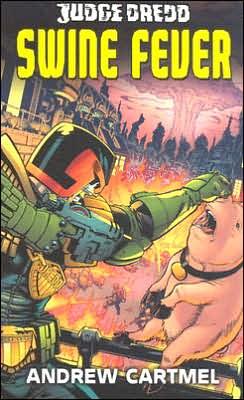 Judge Dredd #7: Swine Fever