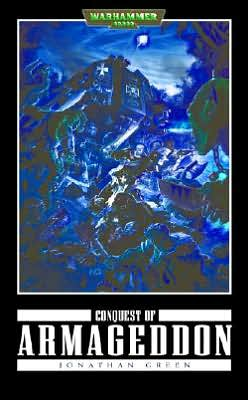Conquest of Armageddon (Black Templars Series)