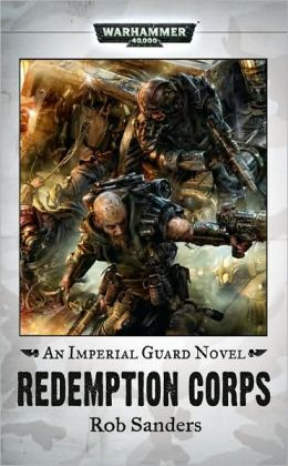 Redemption Corps (Imperial Guard Series)