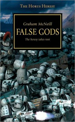 False Gods (Horus Heresy Series #2)
