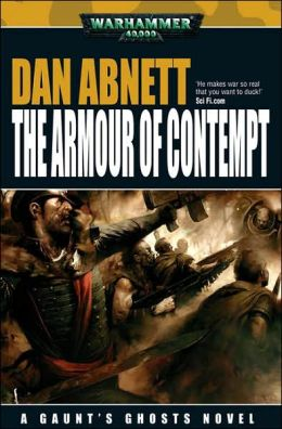 Armour of Contempt (Gaunt's Ghosts Series)