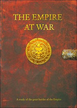 The Empire At War: Five Battles, Five Lessons, Five Ways to Prevail in the Art of War
