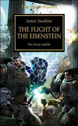 The Flight of the Eisenstein (Horus Heresy Series #4)