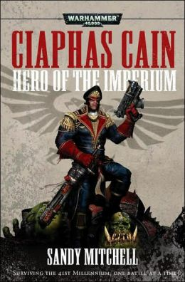 Hero of the Imperium (Ciaphas Cain Series)