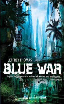 Blue War: A Punktown Novel