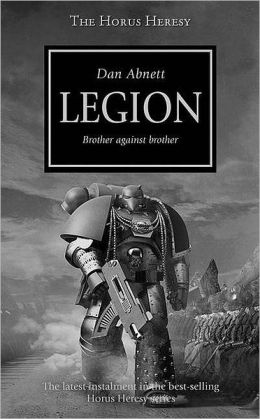 Legion (Horus Heresy Series #7)