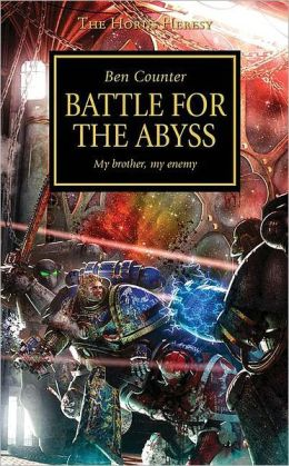 Battle for the Abyss (Horus Heresy Series #8)