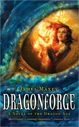 Dragonforge: A Novel of the Dragon Age
