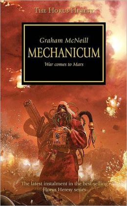 Mechanicum (Horus Heresy Series #9)