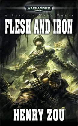 Flesh and Iron (Bastion Wars Series)