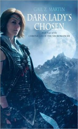 Dark Lady's Chosen (Chronicles of the Necromancer Series #4)