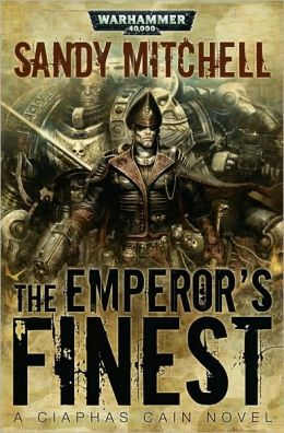 The Emperor's Finest (Ciaphas Cain Series)