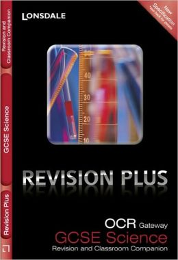 OCR Gateway Gcse Science: Revision and Classroom Companion. by Tom Adams, Steve Langfield, Averil MacDonald