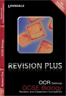 OCR Gateway Gcse Biology: Revision and Classroom Companion