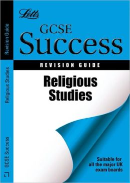 Gcse Religious Studies: Revision Guide