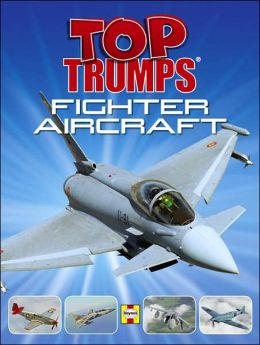 Top Trumps: Fighter Aircraft