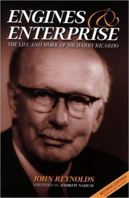 Engines and Enterprises: The Life and Work of Sir Harry Ricardo