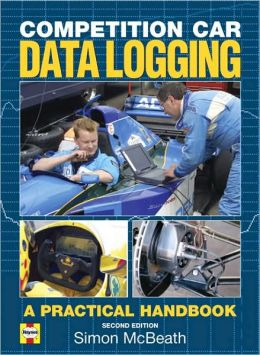 Competition Car Data Logging: A Practical Handbook 2nd Edition