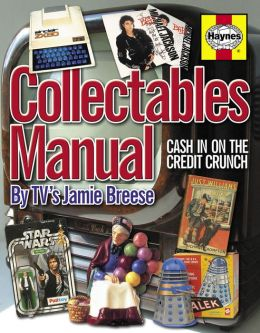 Collectables Manual: Cash in on the Credit Crunch