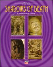 Shadows of Death (Part of the