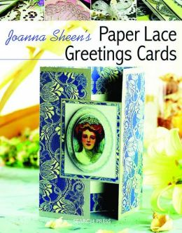 Joanna Sheen's Paper Lace Greetings Cards