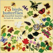 Birds, Butterflies & Beautiful Beasties to Knit and Crochet