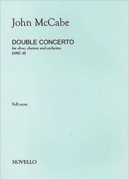 John McCabe: Double Concerto For Oboe, Clarinet and Orchestra (Study Score)