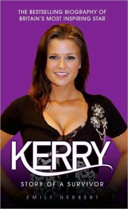 Kerry: Story of a Survivor