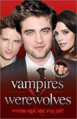 Vampires v Werewolves: Whose Side Are You On?