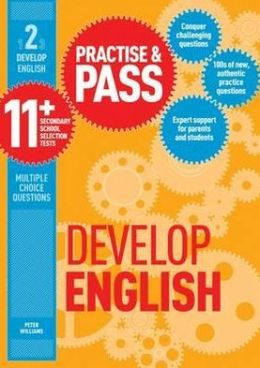 Practice & Pass 11+ Level 2, . Develop English