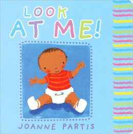 Baby Books: Look at Me!