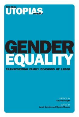 Gender Equality: Transforming Family Divisions of Labor