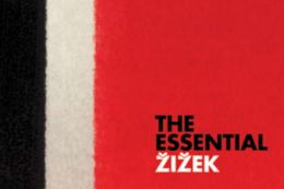 The Essential Zizek: The Complete Set: The Sublime Object of Ideology / The Ticklish Subject / The Fragile Absolute / The Plague of Fantasies