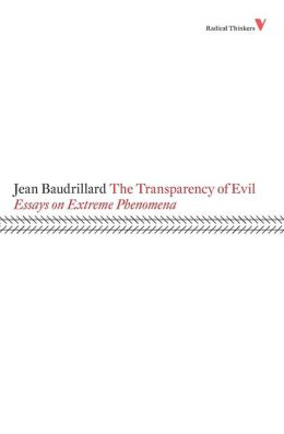 Transparency of Evil: Essays on Extreme Phenomena
