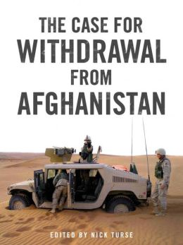 The Case for Withdrawal from Afghanistan