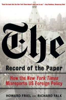 Record of the Paper: How the New York Times Misreports US Foreign Policy