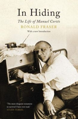 In Hiding: The Life of Manuel Cortes