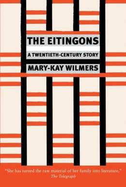 The Eitingons: A Twentieth-Century Story