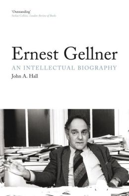 Ernest Gellner: An Intellectual Biography