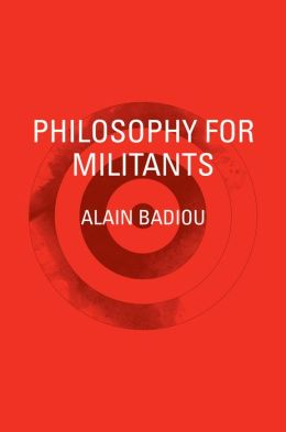 Philosophy for Militants (Pocket Communism)