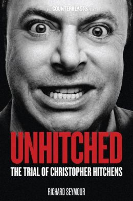 Unhitched: The Trial of Christopher Hitchens
