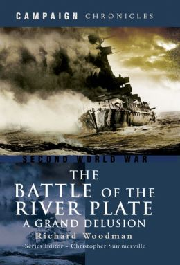 Battle of the River Plate: A Grand Delusion