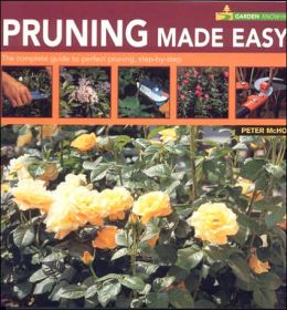 Pruning Made Easy (Garden Know-How Series)