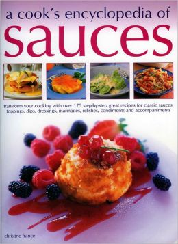 Cook's Encyclopedia of Sauces