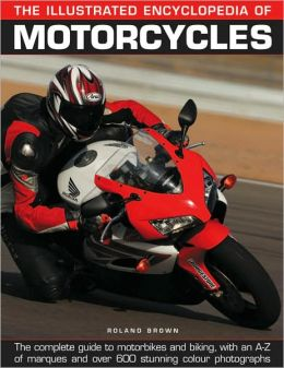 Illustrated Encyclopedia of Motorcycles