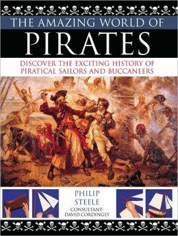 The Amazing World Of: Pirates