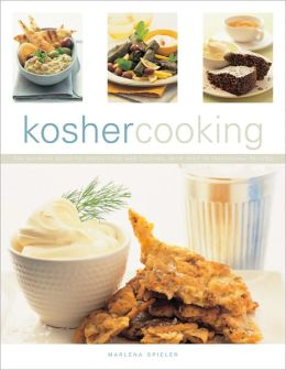 Kosher Cooking: The ultimate guide to Jewish food and cooking