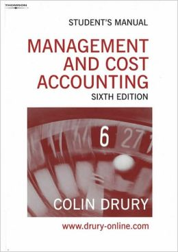 Management and Cost Accounting: Student's Manual